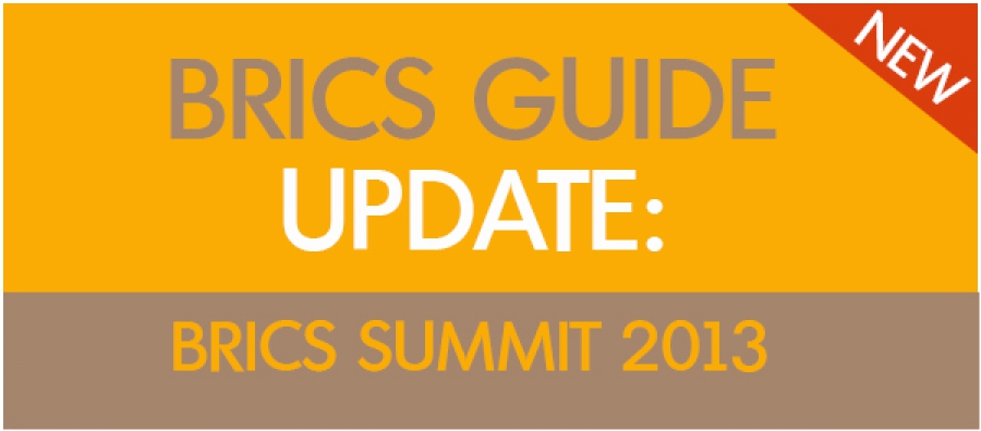 BRICS Guide UPDATE: Summit 2013