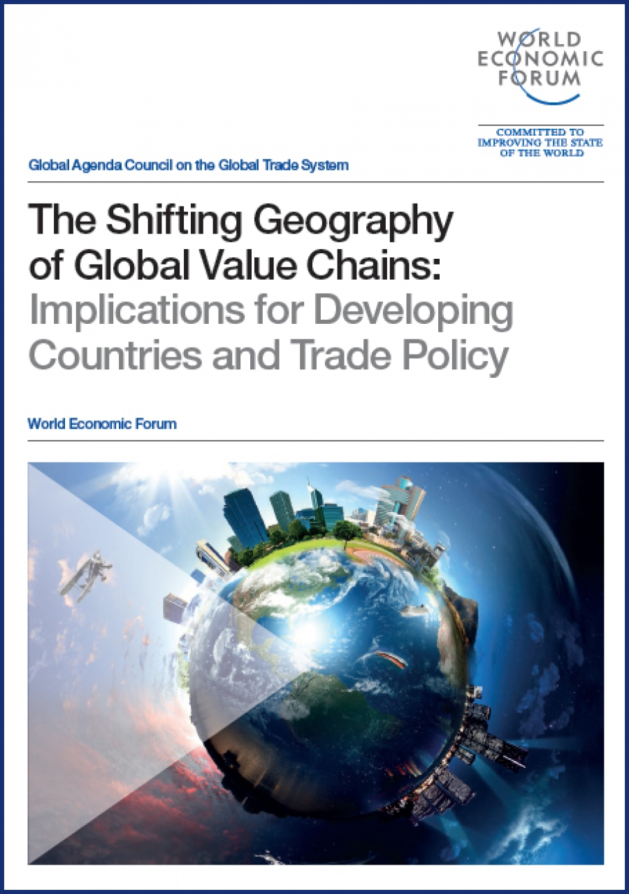 New WEF Report Finds Global Trade Rules Fall Short of 21st Century Realities